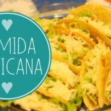 Como fazer comida mexicana em casa?