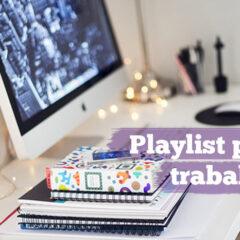 Playlist para trabalhar
