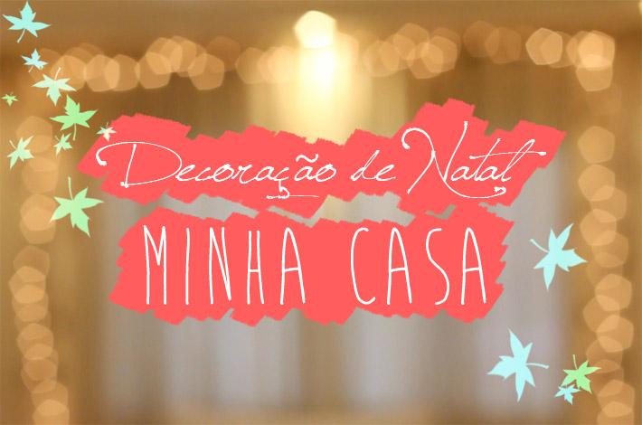 CMA_decor_Natal_minha_casa1