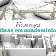 Novas regras para obras em condomínios (NBR 16.280)