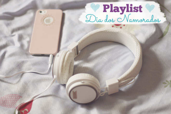 music-playlist-dia-dos-namorados