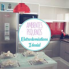 Eletrodomésticos ideais para ambientes pequenos