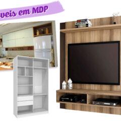 MDF x MDP: Qual é o melhor na hora de fazer os móveis?