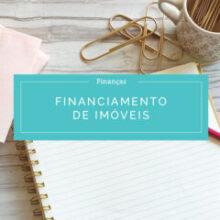 4 dicas para economizar no financiamento de imóvel