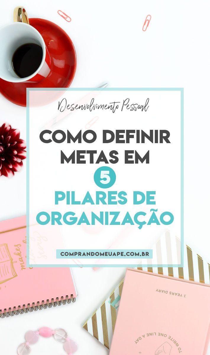 Metas em 5 pilares de organização