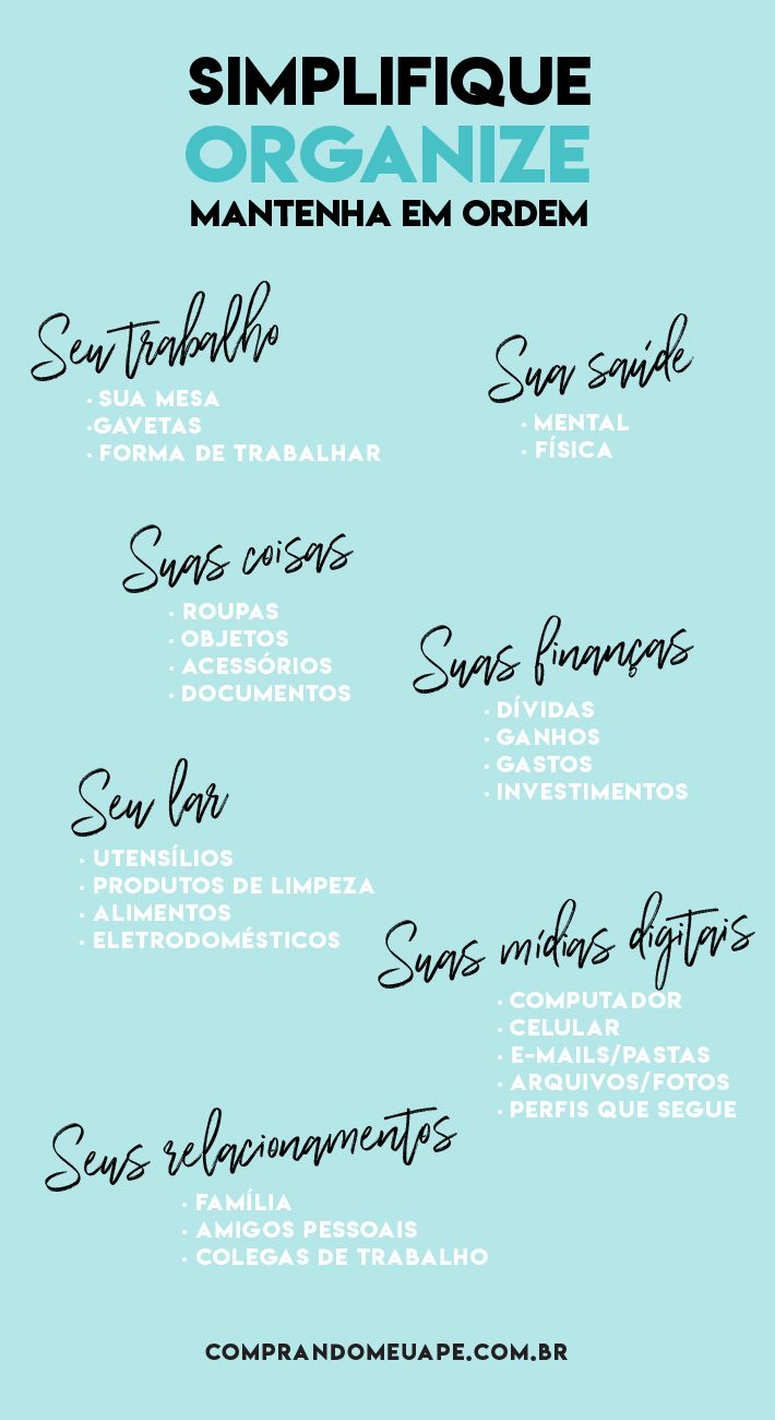6 maneiras simples de organizar a sua vida