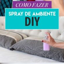 Como fazer Spray de Ambiente gastando pouco | DIY