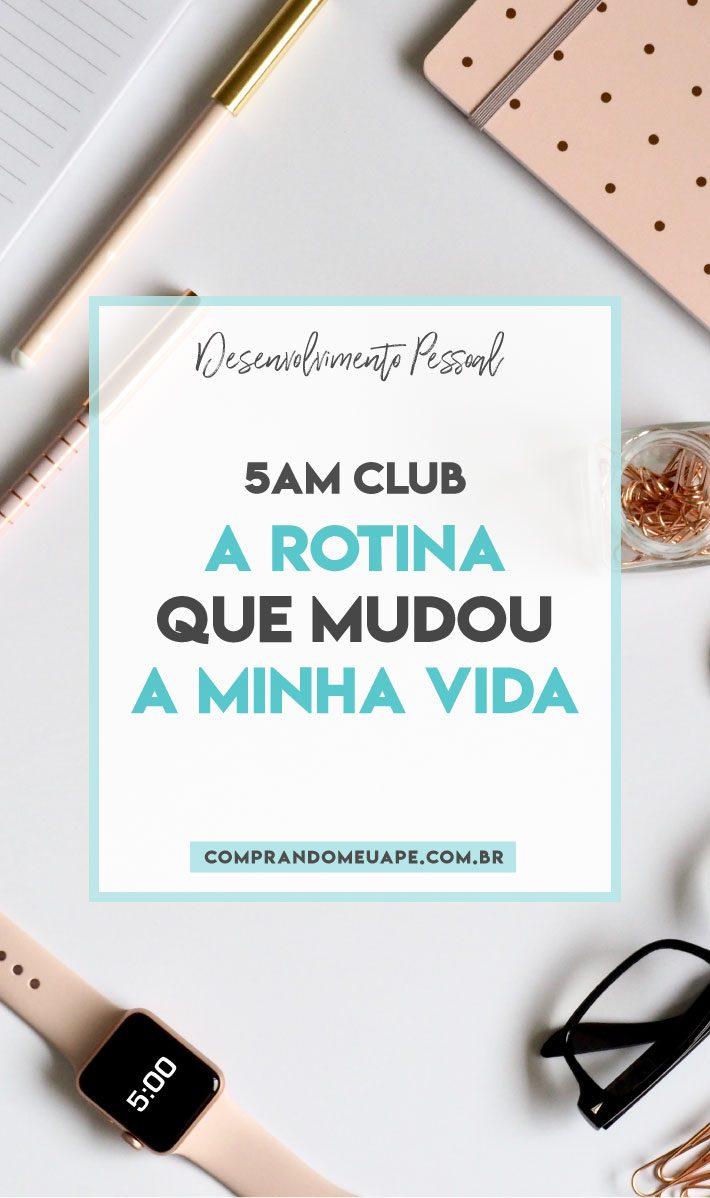 5am club | A rotina que mudou a minha vida